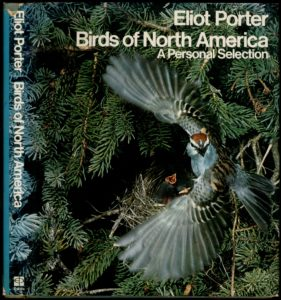 Birds of North America by Eliot Porter